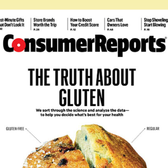 The Truth About Gluten?: A Summary From the Consumer Reports Magazine